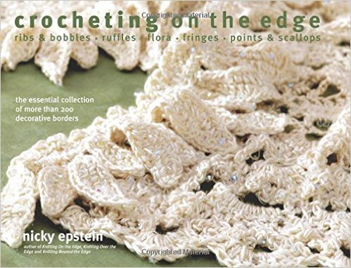 Book Review: Crocheting on the Edge by Nicky Epstein