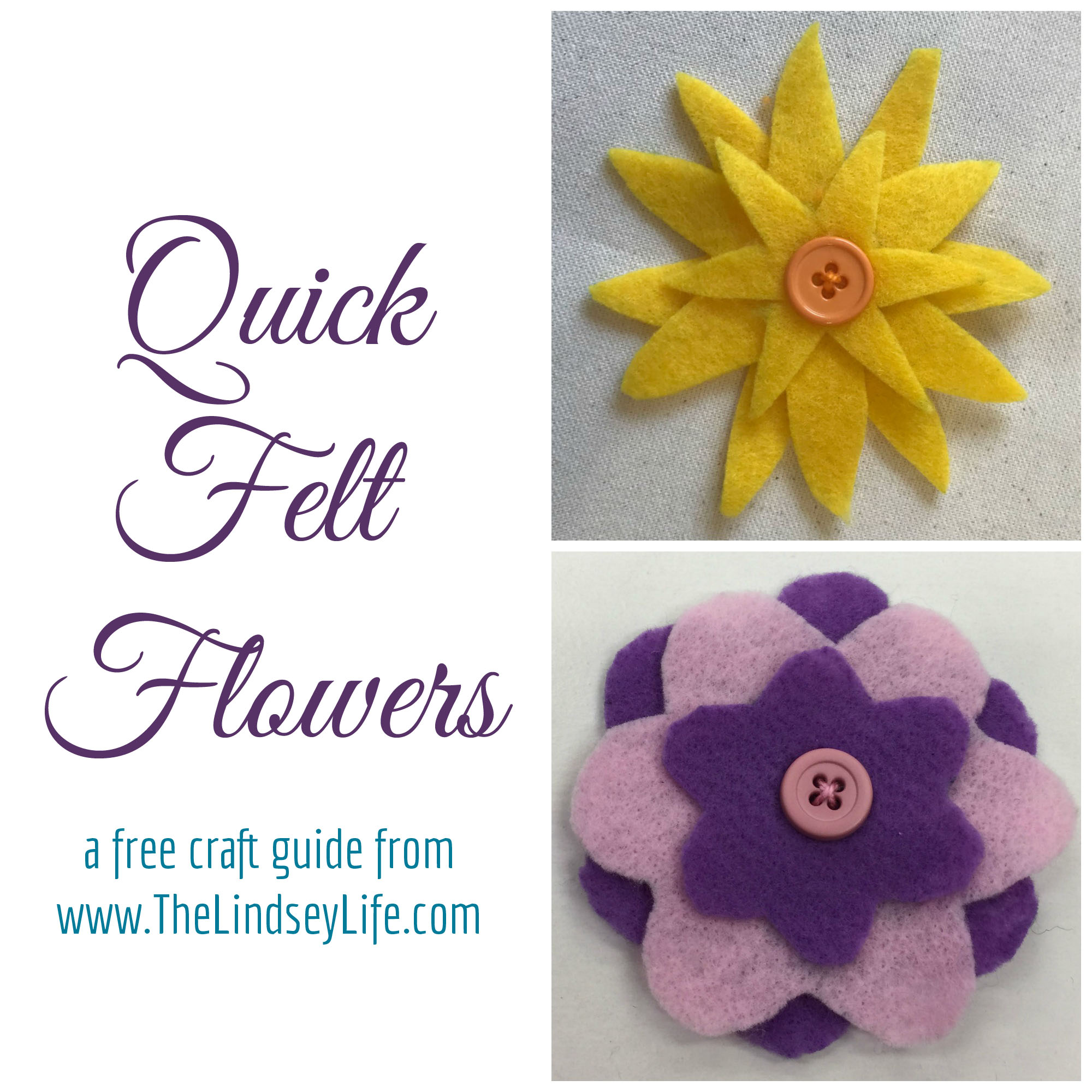 Free Craft Guide: Easy and Quick Felt Flowers