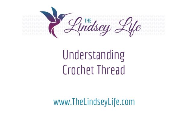 Understanding Crochet Thread