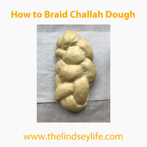 All About Challah - The Lindsey Life